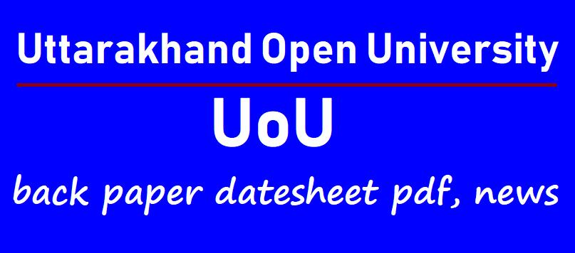 UOU Back Paper Date Sheet 2021
